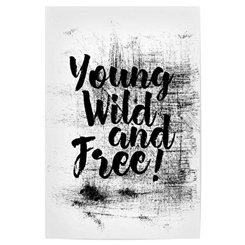 artboxONE Poster 45x30 cm Typografie Jung, wild und frei! hochwertiger Design Kunstdruck - Bild Jung wild frei