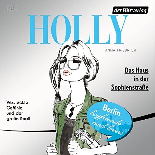Das Haus in der Sophienstraße. Juli (Holly 6) Titelbild