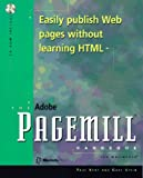 The Adobe Pagemill Handbook