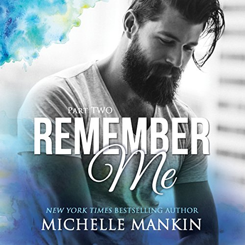 Remember Me - Part Two audiobook cover art