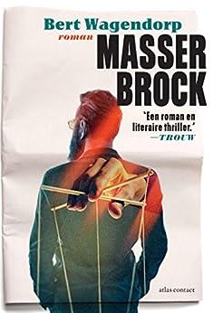 Masser Brock van [Bert Wagendorp]