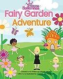 Princess Ballerinas: Fairy Garden Adventure