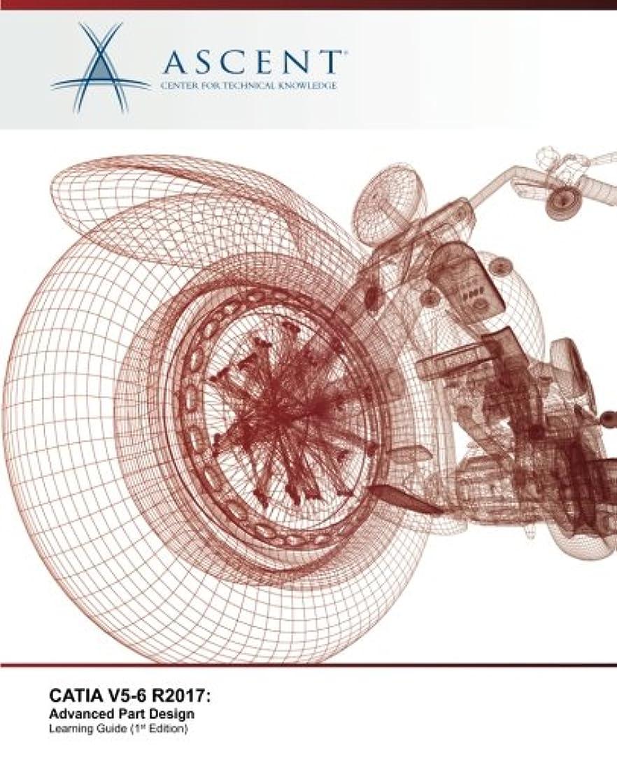 合併症ジャンピングジャック俳句CATIA V5-6 R2017: Advanced Part Design