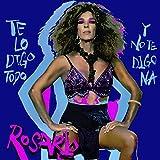 Te Lo Digo Todo Y No Te Digo Na (Edición Firmada) (CD)