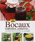 Bocaux, confitures, conserves... - La bible des recettes du potager d'Editions ESI