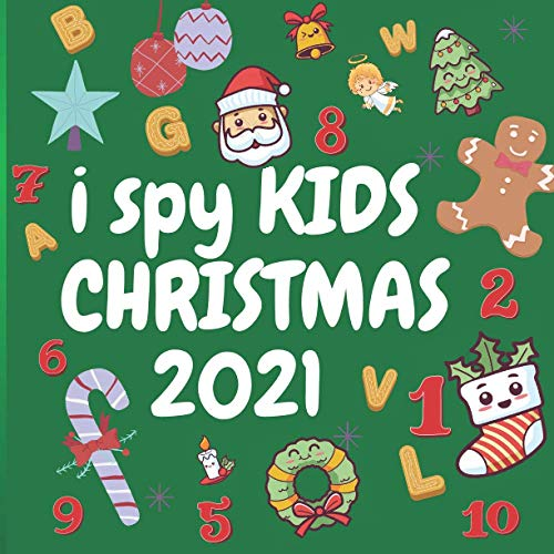 I Spy Kids Christmas 2021: Prefect Christmas Gift : Find Santa Claus, reindeer, snowmen, trees and more ,A Fun Cute Guessing Game for 2-5 Year Old's /memory game /Gift Idea For Kids & Preschoolers & Toddlers & kindergarten (Christmas Activities book)