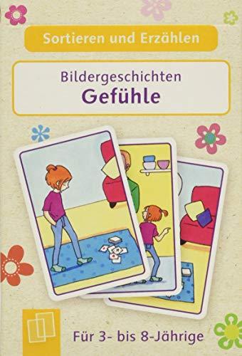 Sortieren und Erzählen - Bildergeschichten – Gefühle: Für 3- bis 8-Jährige