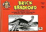 Brick bradford strips quotidiens - Tome 9 : le trône de Titania 1re partie