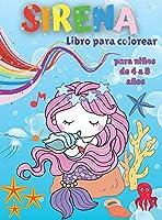 Libro para colorear de sirenas para niños de 4 a 8 años: Libro para colorear y actividades para niños con lindas sirenas - Páginas para colorear fáciles para niñas y niños