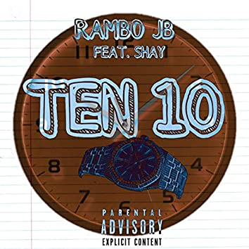 Ten 10 (feat. Shay)