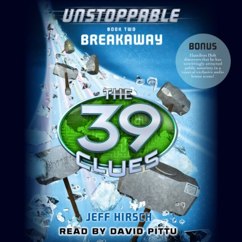 The 39 Clues: Unstoppable, Book 2 cover art