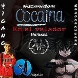 Cocaina en el velador [Explicit]