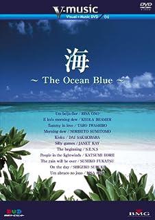海~The Ocean Blue~ V-music04 [DVD]
