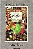 Les Aventures d'Alice au pays des merveilles - Kaléïdoscope - 14/02/2003