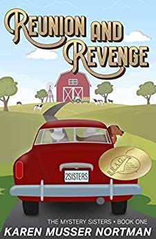 Reunion and Revenge (The Mystery Sisters Book 1) by [Karen Musser Nortman]