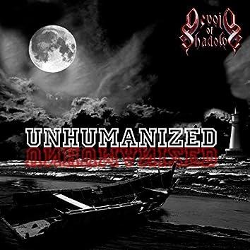 Unhumanized