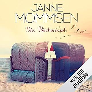 Die Bücherinsel                   Autor:                                                                                                                                 Janne Mommsen                               Sprecher:                                                                                                                                 Sabine Kaack                      Spieldauer: 6 Std. und 6 Min.     192 Bewertungen     Gesamt 4,4
