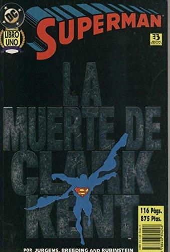 Superman: La Muerte de Clark Kent volumen 1