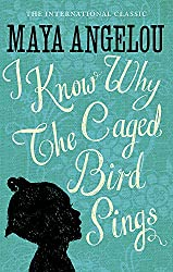 I know why the caged bird sings book by Maya Angelou
