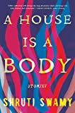 Image of A House Is a Body: Stories