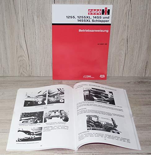 IHC CASE Betriebsanleitung Bedienungsanleitung Traktor 1255 1255XL 1455 1455XL