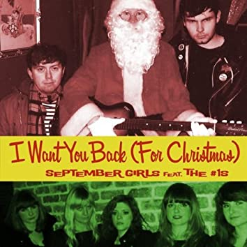 I Want You Back (For Christmas) [feat. The #1s]