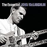 The Essential John McLaughlin von John McLaughlin