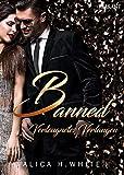 Banned. Verleugnetes Verlangen (The Boss 1)