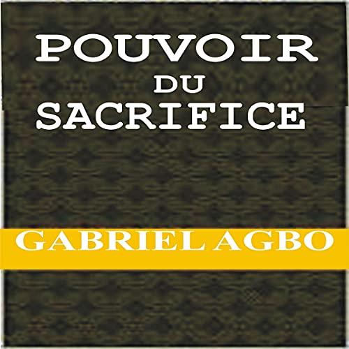 Pouvoir du sacrifice [Power of Sacrifice]