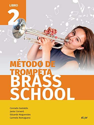 Método de trompeta Brass School. Libro 2