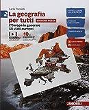 La geografia per tutti. Ediz. rossa. Per la Scuola media. Con e-book: 2...