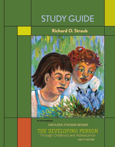The Study Guide for Developing Person Through Childhood...