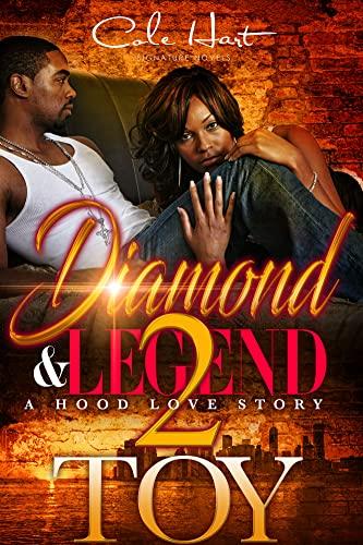 Diamond & Legend 2: A Hood Love Story