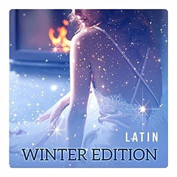 Latin Winter Edition - Hot Rhythms for Joy, Dance, Party