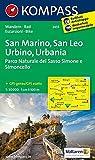 San Marino - San Leo - Urbino - Urbania - Parco Naturale del Sasso Simone e Simoncello: Wanderkarte mit Radtouren