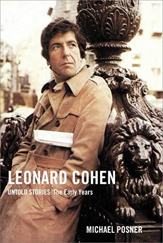 Image of Leonard Cohen, Untold Stories: The Early Years (1) (Leonard Cohen, Untold Stories series)