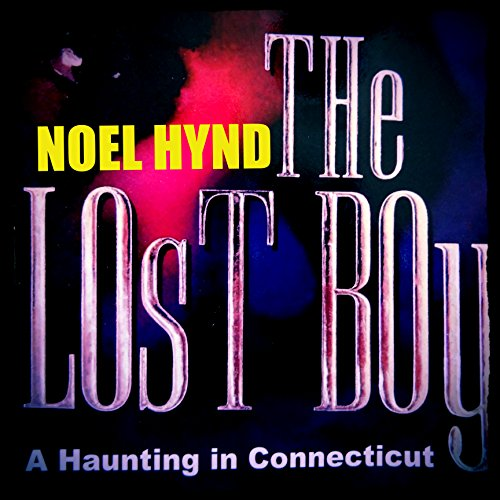 The Lost Boy: A Haunting in Connecticut audiobook cover art