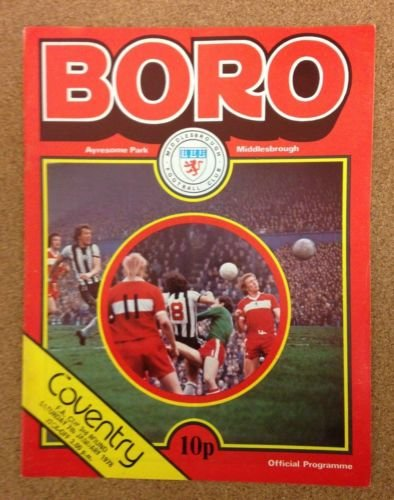 Middlesbrough Coventry City 07/01/78 AYRESOME Park Boro football programme (GR1)