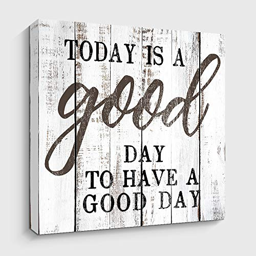 Motivational and Inspiring Wall Art Prints- Today is A Good Day - Rustic Artwork Decoration for Home and Office, Farmhouse Decor Gallery Wrap (12x12 inch)