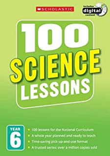 100 Science Lessons: Year 6