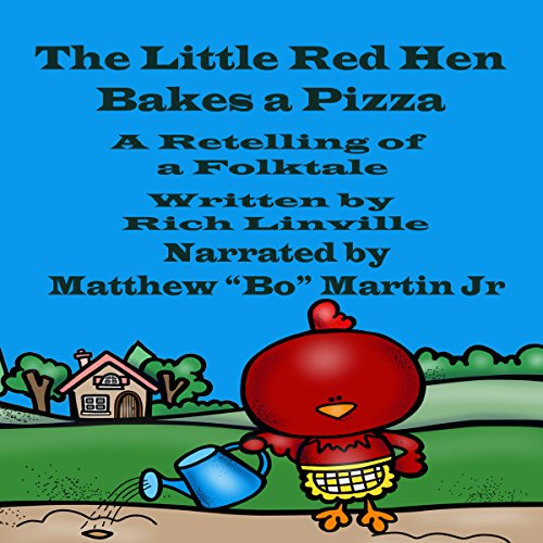 The Little Red Hen Bakes a Pizza audiobook cover art