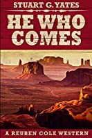 He Who Comes: Large Print Edition