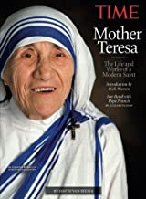 TIME Mother Teresa: The Life and Works of a Modern Saint by The Editors Of Time (2016-08-19)