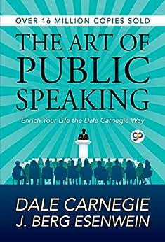 The Art of Public Speaking (English Edition) por [Dale Carnegie]