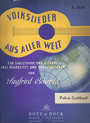 Volkslieder Aus Aller Welt Für Singstimme Und Gitarre Frei Bearbeitet Und Herausgegeben Von Siegfried Behrend (Folk Songs From All Over the World for Voice and Guitar)
