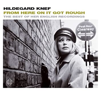 From Here On It Got Rough - The Best Of Her English Recordings