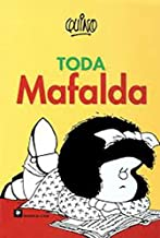 Toda Mafalda (Spanish Edition)