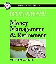 Family Child Care Business Curriculum: Money Management & Retirement