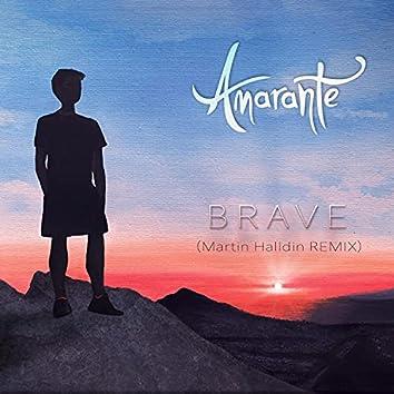 Brave (Martin Halldin Remix)