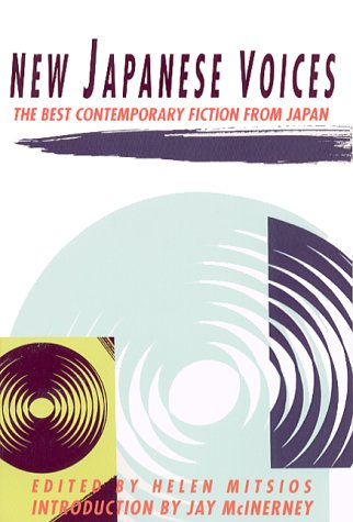 New Japanese Voices: The Best Contemporary Fiction from Japan